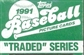 1991 Topps Traded & Rookies Baseball Factory Set