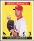 2007 Upper Deck Goudey Sport Royalty #CC Chris Carpenter