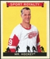 2007 Upper Deck Goudey Sport Royalty #GH Mr. Hockey Gordie Howe