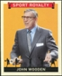 2007 Upper Deck Goudey Sport Royalty #JW John Wooden