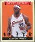 2007 Upper Deck Goudey Sport Royalty #LJ LeBron James
