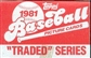 1981 Topps Traded & Rookies Baseball Factory Set
