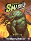 Smash Up Board Game  Expansion: The Obligatory Cthulhu Set by AEG - Regular Price $27.95 !!!