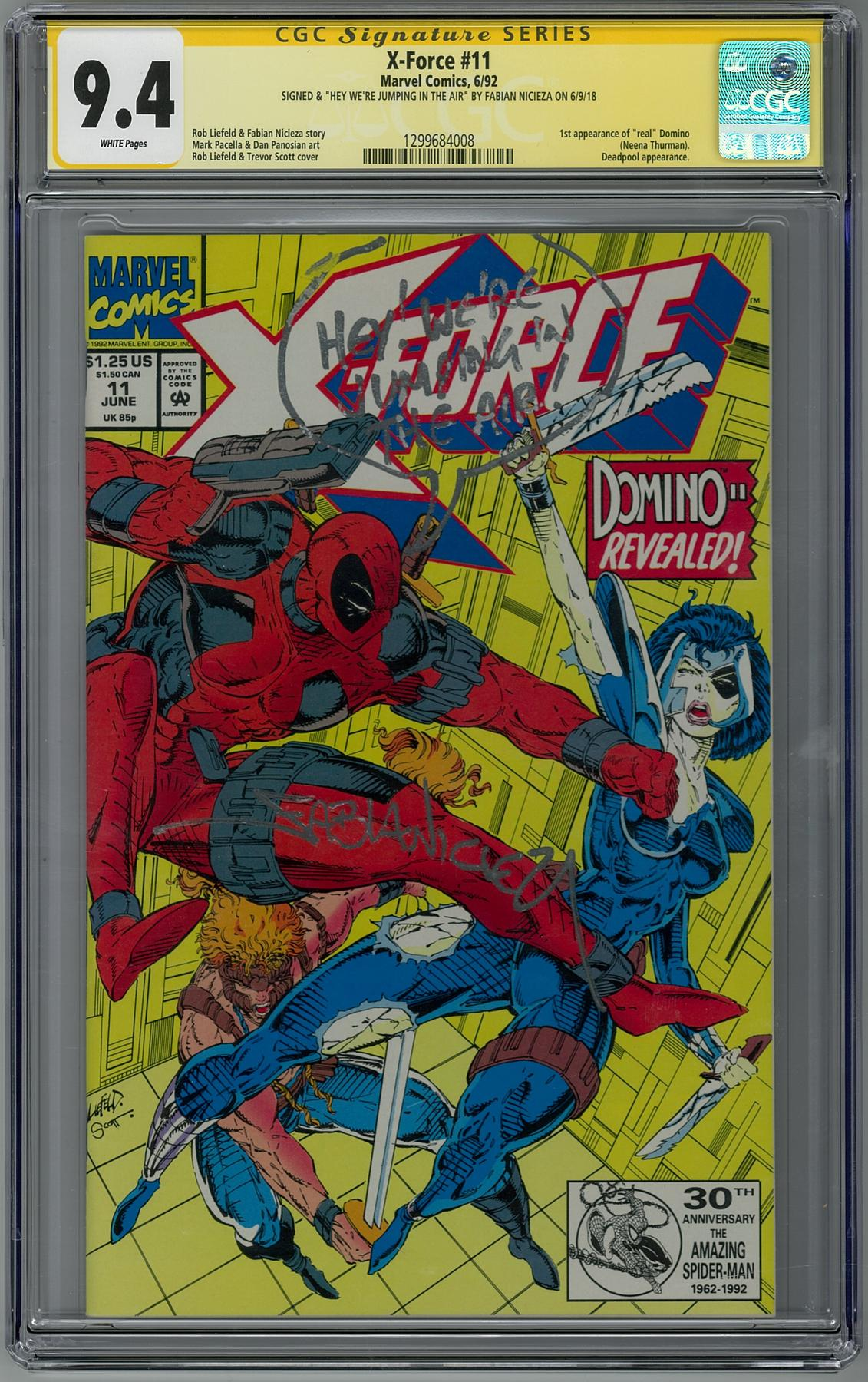 X-Force #11 CGC 9.4 (W) Signed by Fabian Nicieza 1st Appearance of Domino